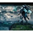 澤野 弘之 XenobladeX Original Soundtrack