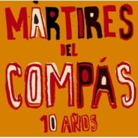 MARTIRES DEL COMPAS Colores
