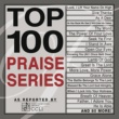 Various Artists Top 100 Praise Series