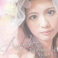 """アンジェリカ """"La Primavera"""" Vivaldi"""