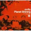 m-flo Planet Shining