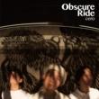 cero Obscure Ride