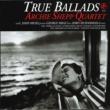 Archie Shepp Quartet True Ballads