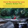 Stefano Bollani Trio I'm In The Mood For Love