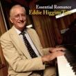 Eddie Higgins Trio Essential Romance