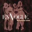 En Vogue Runaway Love