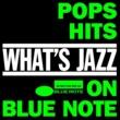 ザ・スリー・サウンズ What's Jazz~ブルーノートで聴くポップス・ヒッツ