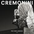 Cesare Cremonini Più Che Logico