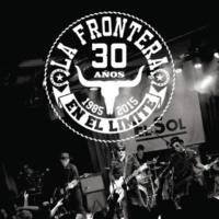 La Frontera Aunque El Tiempo Nos Separe [Remastered 2015]