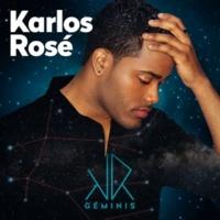Karlos Rosé Niña De Mi Corazón