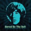 Robin Gibb Saved By The Bell: The Collected Works Of Robin Gibb 1968-1970