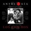 Los Chichos Antologia De Los Chichos [Remasterizado 2015]