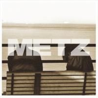 METZ Can't Understand