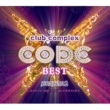 VARIOUS ARTISTS club complex CODE BEST SEASON 2 MIXED BY DJ YOSHINORI