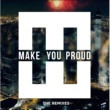 HEDEGAARD Make You Proud [Kasual Remix]