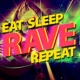 Yes Kids Eat Sleep Rave Repeat