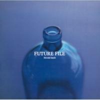 佐藤 博 Future File