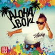ALEXXX ALOHA BOY lu'au (INTERLUDE)