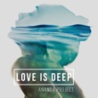 ANANDA PROJECT LOVE IS DEEP