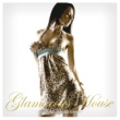 VARIOUS ARTISTS GLAMOROUS HOUSE