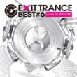 VARIOUS ARTISTS EXIT TRANCE BEST #06 MIXED BY DJ UTO