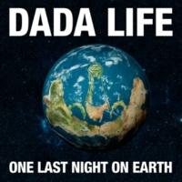 Dada Life One Last Night On Earth