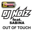 DJ Noiz Out Of Touch (feat. Sabina)