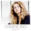 Chimène Badi Elle vit