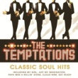 ザ・テンプテーションズ The Temptations - Classic Soul Hits