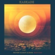 Kaskade Never Sleep Alone (feat. Tess Comrie) [Remixes]