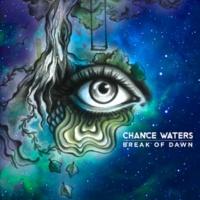 Chance Waters Break Of Dawn