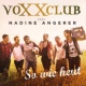 Voxxclub/Nadine Angerer So wie heut (feat.Nadine Angerer) [Radio-Tuba-Mix]