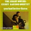 The Jimmy Owens-Kenny Barron Quintet You Had Better Listen