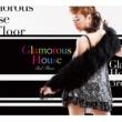 VARIOUS ARTISTS Glamorous House 3rd floor