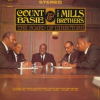 The Mills Brothers/Count Basie I Want To Be Happy
