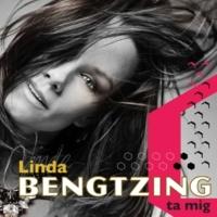 Linda Bengtzing Ta mig