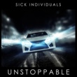 SICK INDIVIDUALS Unstoppable(LEXUS Racing Edit)