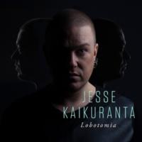 Jesse Kaikuranta Lobotomia