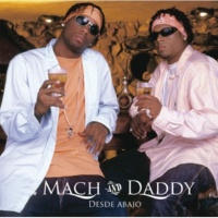 Mach & Daddy Y Nos Vamos A Bailar [Album Version]