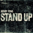 Henry Fong Stand Up (Remixes)