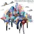 Mackintosh Braun The City Below
