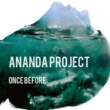 ANANDA PROJECT Once Before EP
