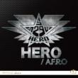 A.F.R.O HERO