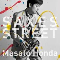 本田雅人 SAXES STREET