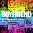 BOYFRIEND BOYFRIEND LOVE COMMUNICATION 2012~2014 - Perfect Best collection -