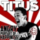 Christopher Titus Angry Pursuit Of Happiness