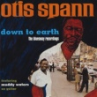 Otis Spann/Muddy Waters Down To Earth: The Bluesway Recordings (feat.Muddy Waters)