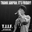 ATOOSHI T.J.I.F.
