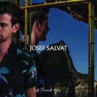 Josef Salvat ティル・アイ・ファウンド・ユー