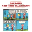 Rod Mckuen A Boy Named Charlie Brown [Music From The Original Score]